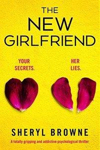 The New Girlfriend by Sheryl Browne
