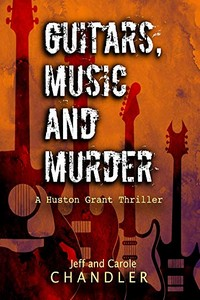 Guitars, Music and Murder by Jeff and Carole Chandler