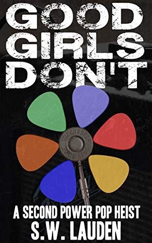 Good Girls Don't by S. W. Lauden