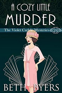 A Cozy Little Murder by Beth Byers