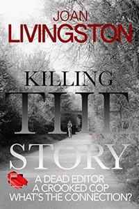 Killing the Story by Joan Livingston