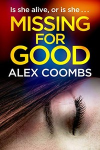 Missing for Good by Alex Coombs
