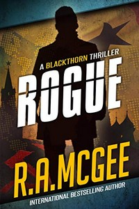 Rogue by R. A. McGee