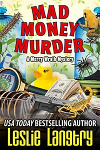 Mad Money Murder by Leslie Langtry