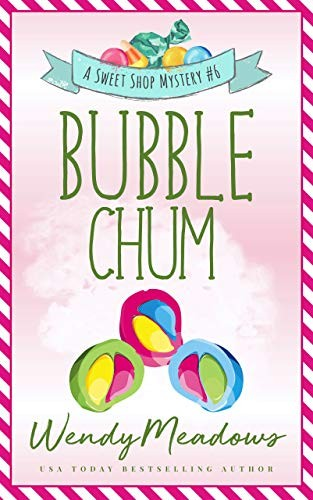 Bubble Chum by Wendy Meadows