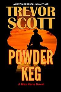 Powder Keg by Trevor Scott