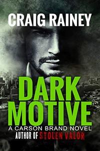 Dark Motive by Craig Rainey
