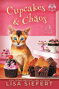 Cupcakes & Chaos by Lisa Siefert
