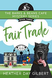Fair Trade by Heather Day Gilbert