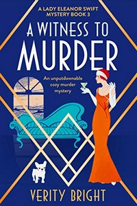 A Witness to Murder by Verity Bright