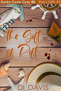 The Gift of Rift by Di Davis
