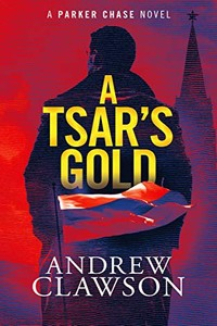 A Tsar's Gold by Andrew Clawson