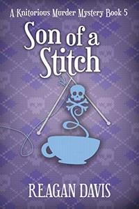 Son of a Stitch by Reagan Davis