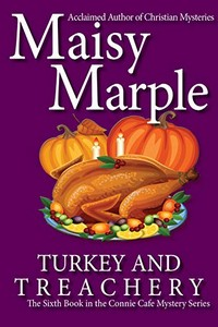 Turkey and Treachery by Maisy Marple