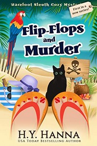Flip-Flops and Murder by H. Y. Hanna