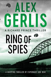 Ring of Spies by Alex Gerlis