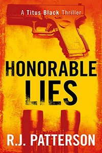 Honorable Lies by R. J. Patterson