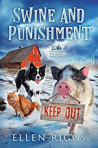 Swine and Punishment by Ellen Riggs