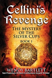 The Mystery of the Silver Cups by Wendy Bartlett
