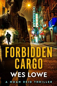 Forbidden Cargo by Wes Lowe