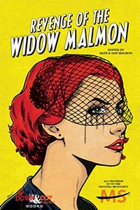 Revenge of the Widow Malmon by Kate and Dan Malmon
