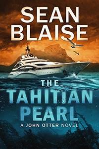 The Tahitian Pearl by Sean Blaise