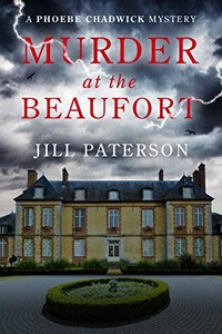 Murder at the Beaufort by Jill Paterson