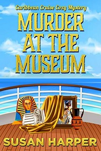 Murder at the Museum by Susan Harper