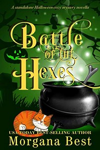 Battle of the Hexes by Morgana Best