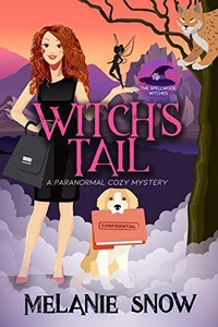 Witch's Tail by Melanie Snow