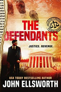 The Defendents by John Ellsworth