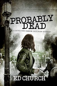 Probably Dead by Ed Church