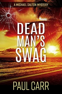 Dead Man's Swag by Paul Carr