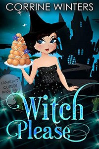 Witch Please by Corrine Winters