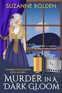 Murder in a Dark Gloom by Suzanne Bolden