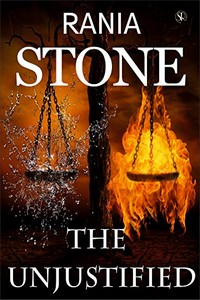 The Unjustified by Rania Stone