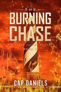 The Burning Chase by Cap Daniels