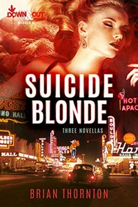 Suicide Blonde by Brian Thornton