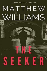 The Seeker by Matthew Williams