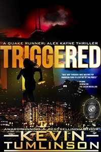 Triggered by Kevin Tumlinson