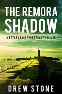 The Remora Shadow by Drew Stone