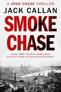Smoke Chase by Jack Callan