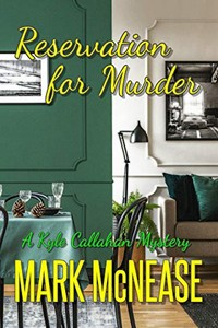 Reservation for Murder by Mark McNease