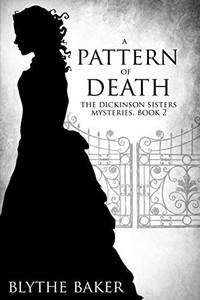 A Pattern of Death by Blythe Baker