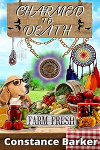 Charmed to Death by Constance Barker