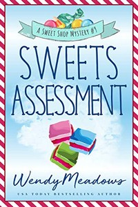 Sweets Assessment by Wendy Meadows