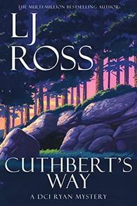 Cuthbert's Way by L. J. Ross