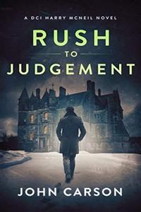 Rush to Judgement by John Carson