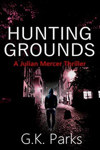 Hunting Grounds by G. K. Parks