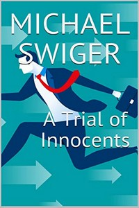 A Trial of Innocents by Michael Swiger